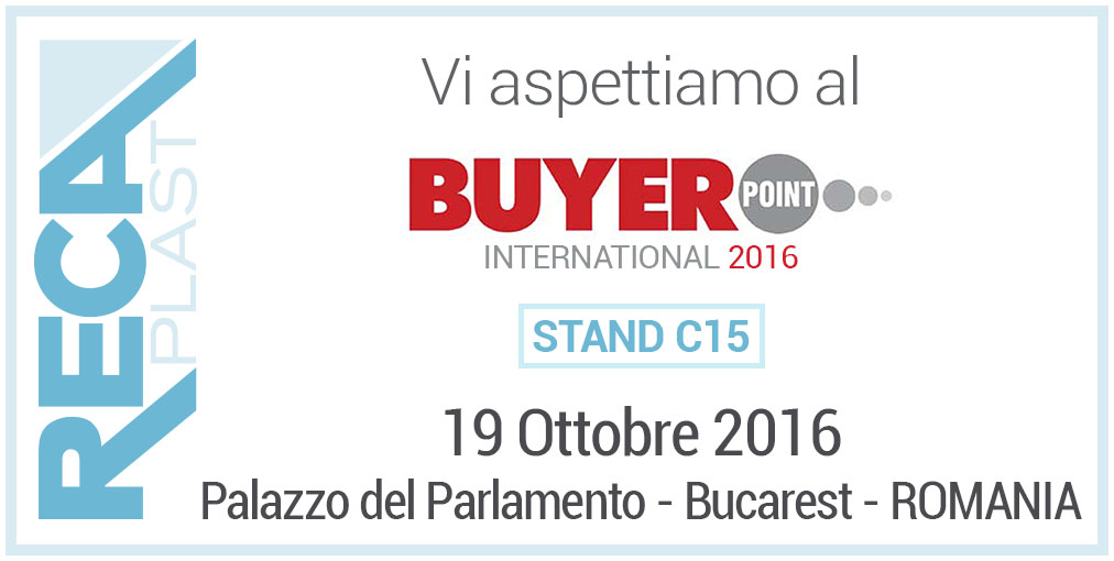 Reca Plast partecipa al Buyer Point International 2016 di Bucarest